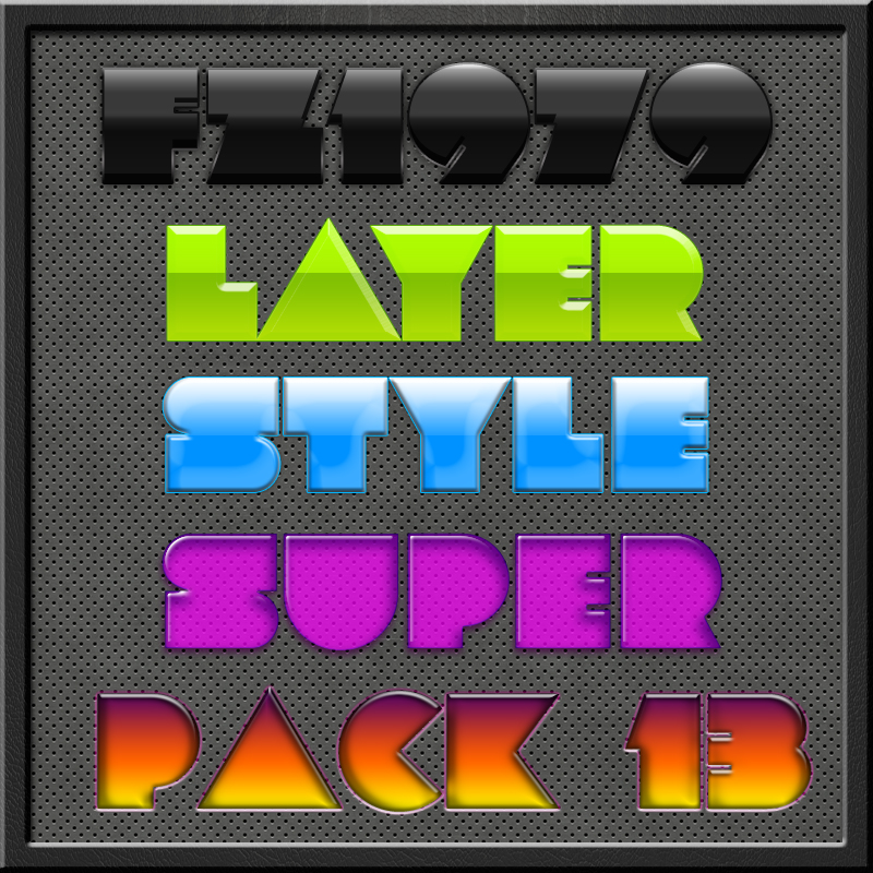 Free Styles: Super pack layer style 13 | Flavio