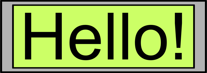 "Free Digital Display with ""Hello!"" text"