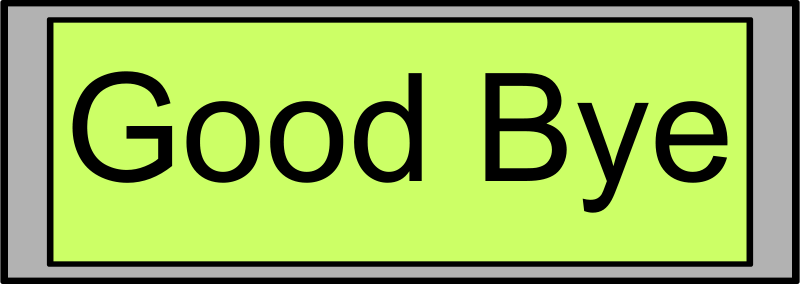 "Free Digital Display with ""Good Bye"" text"