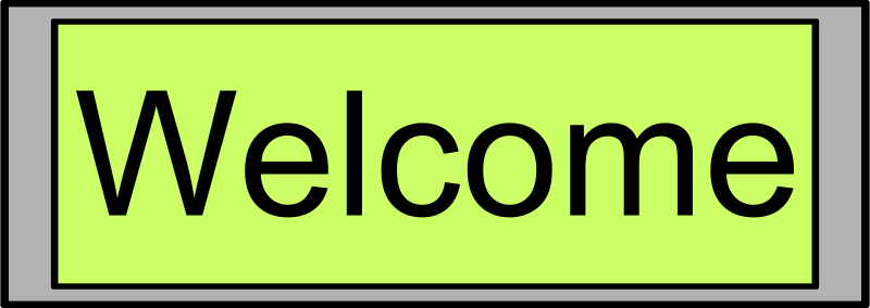 "Free Digital Display with ""Welcome"" text"