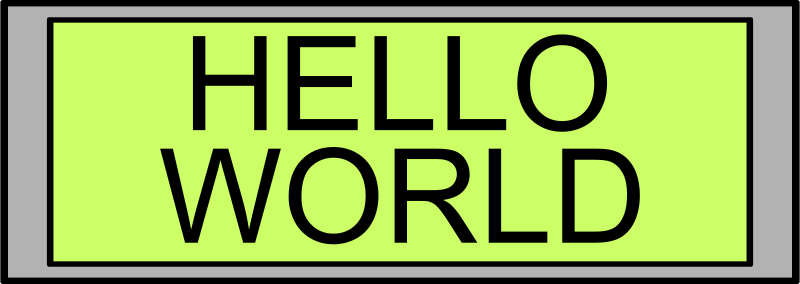 "Free Digital Display with ""Hello World"" text"