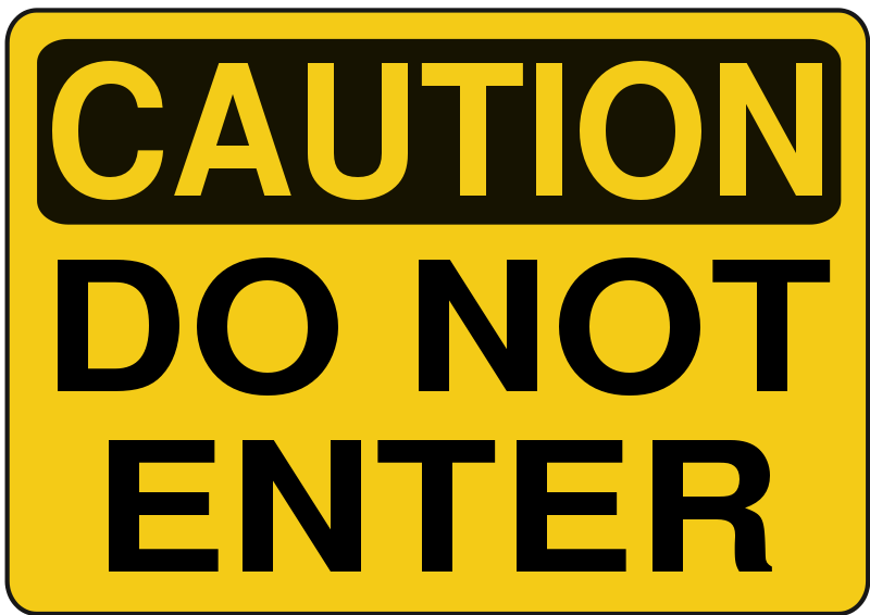 Free Caution - Do Not Enter