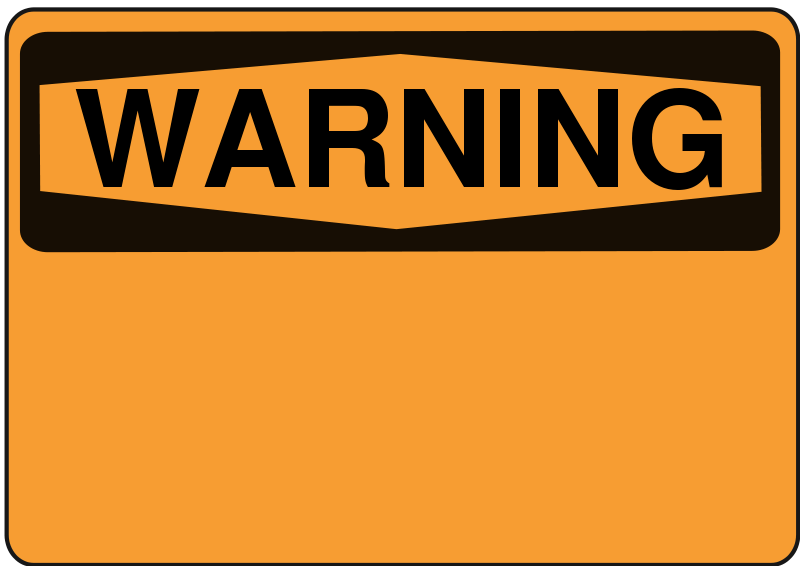 Free Warning - Blank (orange)
