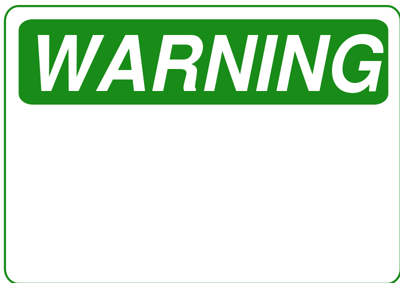 Free Warning - Blank (Green)