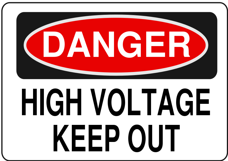 Free Danger - High Voltage Keep Out
