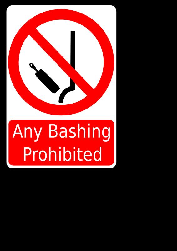 Free Bashing Prohibited Sign