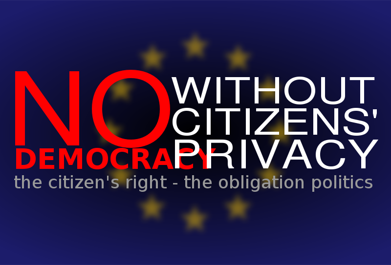 Free No democracy without citizens' privacy